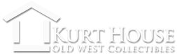 Kurt House - Old West Collectibles